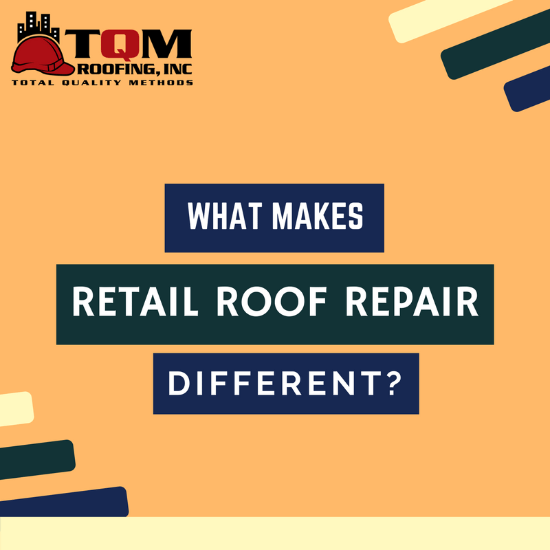 What Makes Retail Roof Repair Different?
