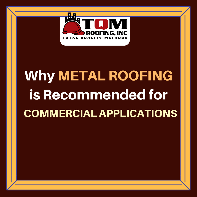 Why Metal Roofing is Recommended for Commercial Applications