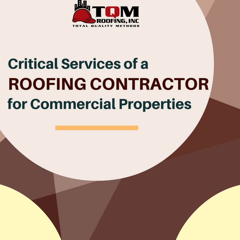 Critical Services of a Roofing Contractor for Commercial Properties